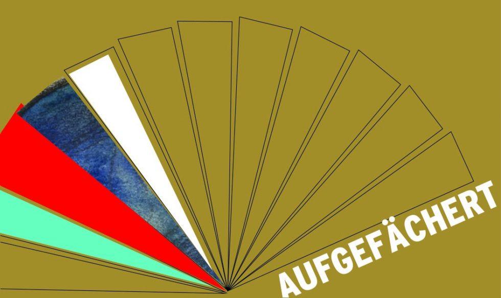 AUFGEFÄCHERT